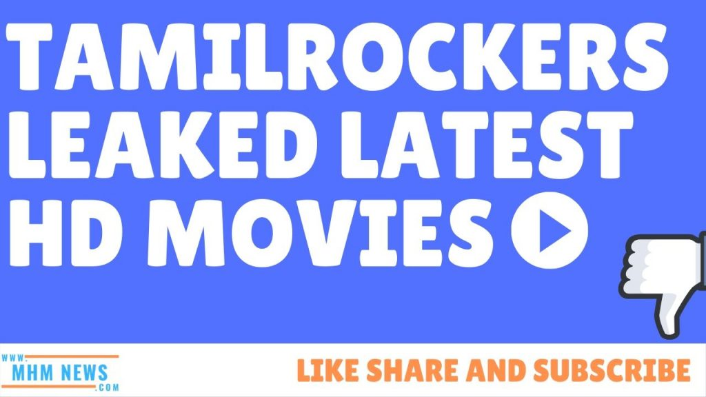 tamilrockers leaked latest hd movies